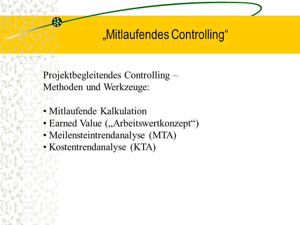 """Mitlaufendes Controlling"