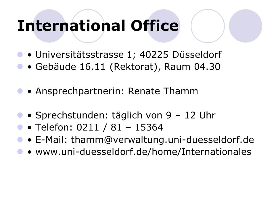 International Office • Universitätsstrasse 1; Düsseldorf