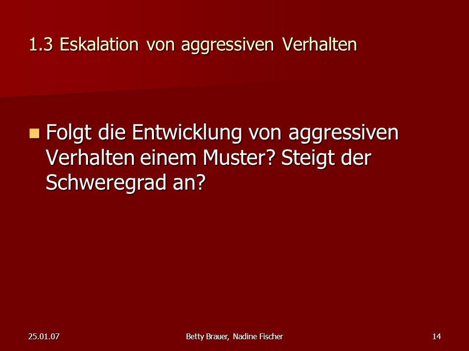 1.3 Eskalation von aggressiven Verhalten