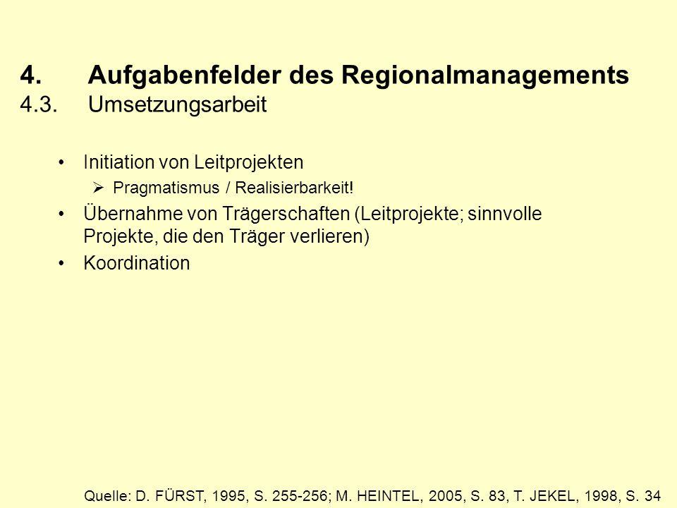 4. Aufgabenfelder des Regionalmanagements 4.3. Umsetzungsarbeit