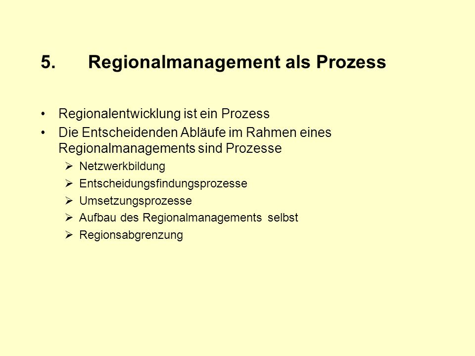 5. Regionalmanagement als Prozess