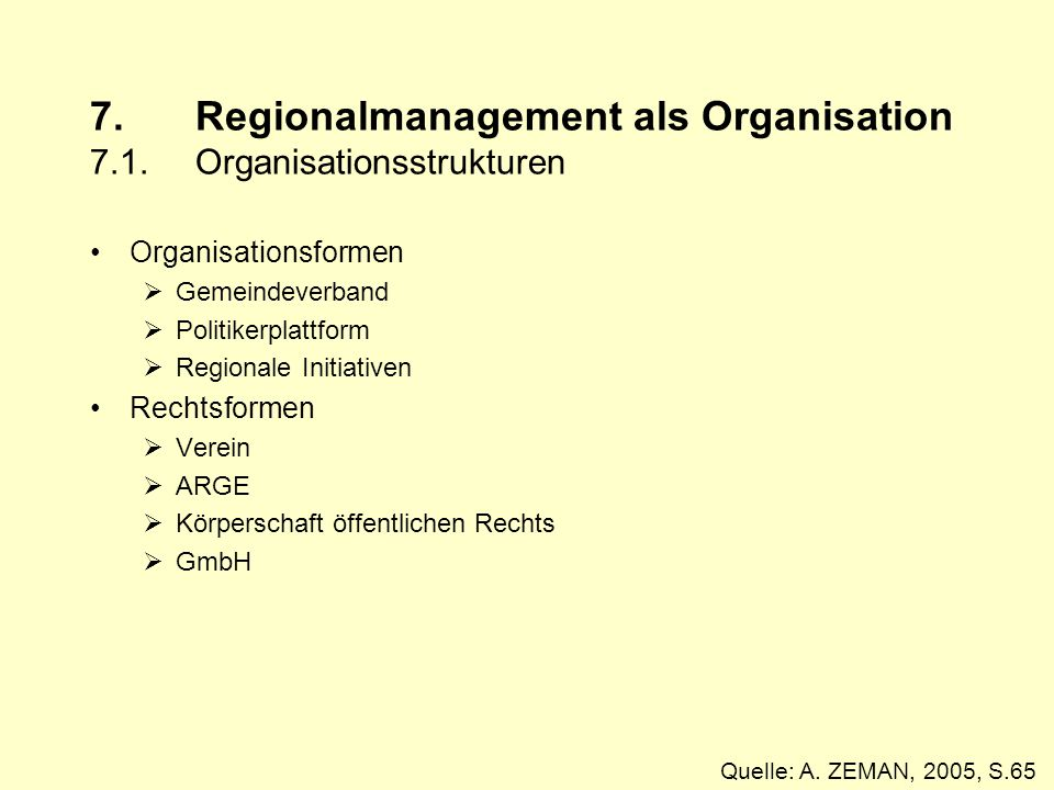 7. Regionalmanagement als Organisation 7.1. Organisationsstrukturen