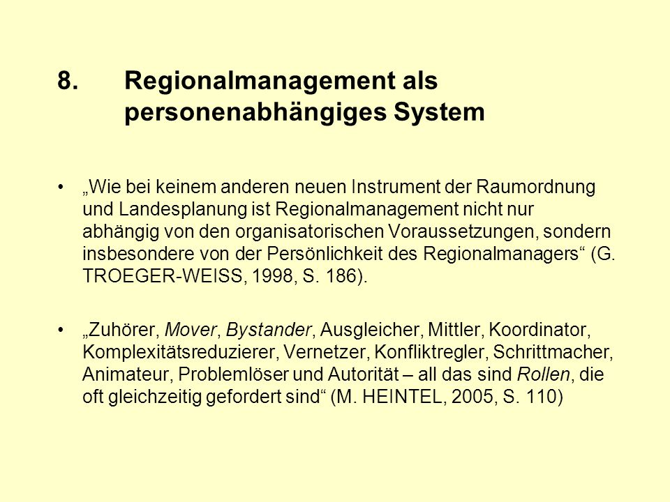 8. Regionalmanagement als personenabhängiges System
