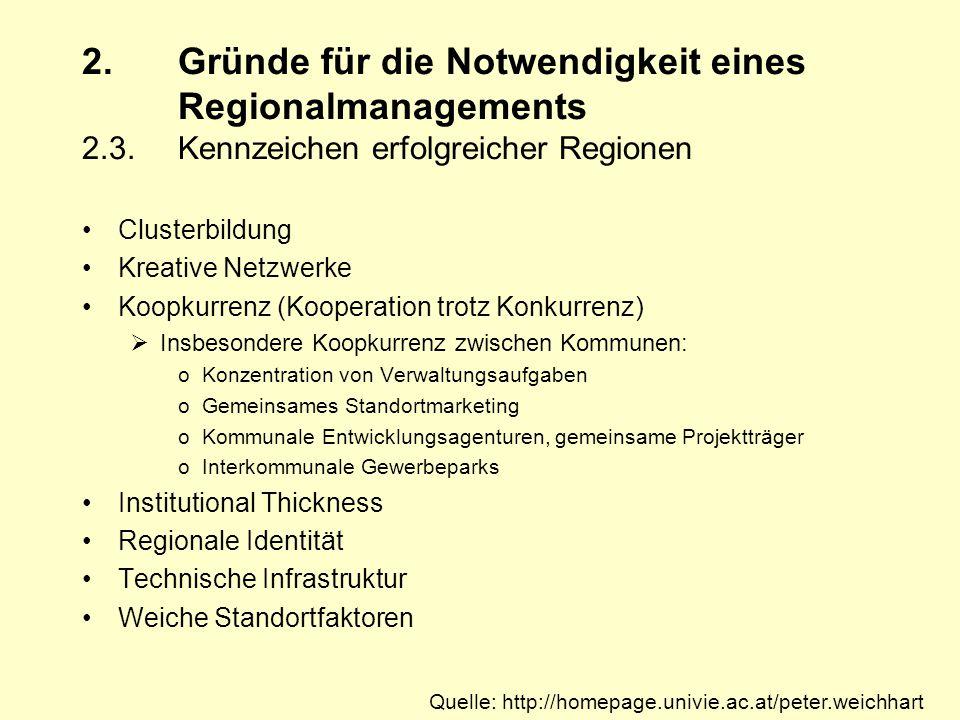 2. Gründe für die Notwendigkeit eines. Regionalmanagements 2. 3