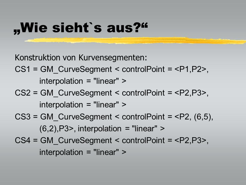 """""""Wie sieht`s aus Konstruktion von Kurvensegmenten:"""