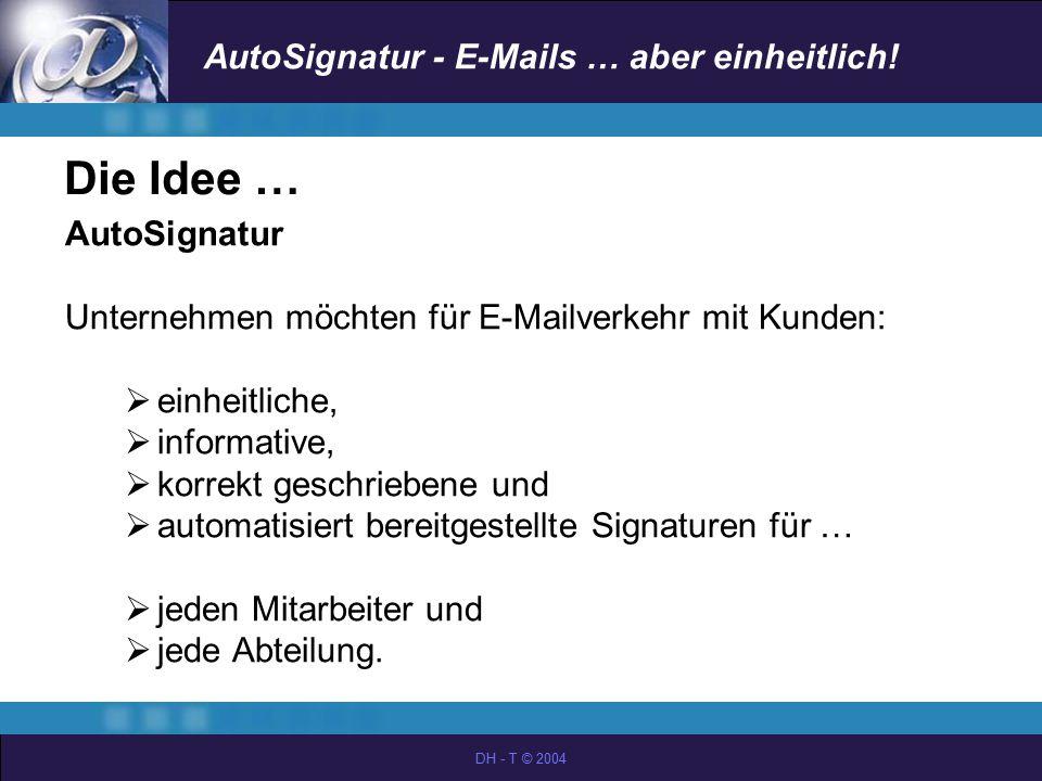 Die Idee … AutoSignatur