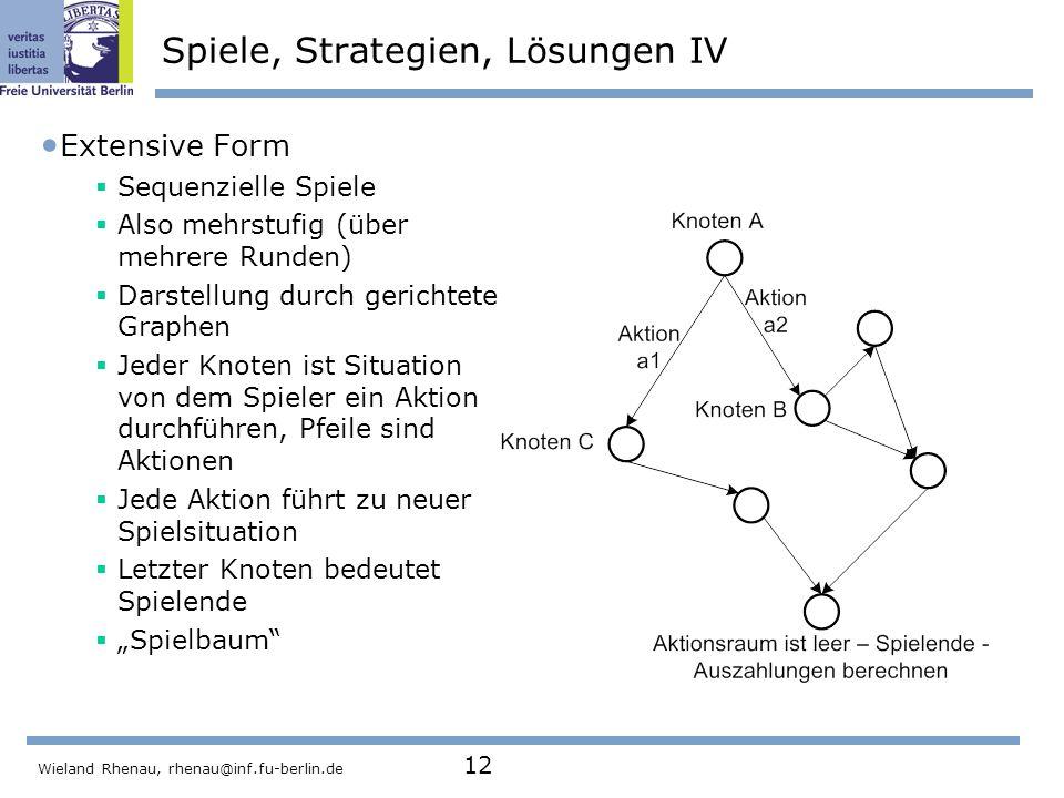 Spiele, Strategien, Lösungen IV
