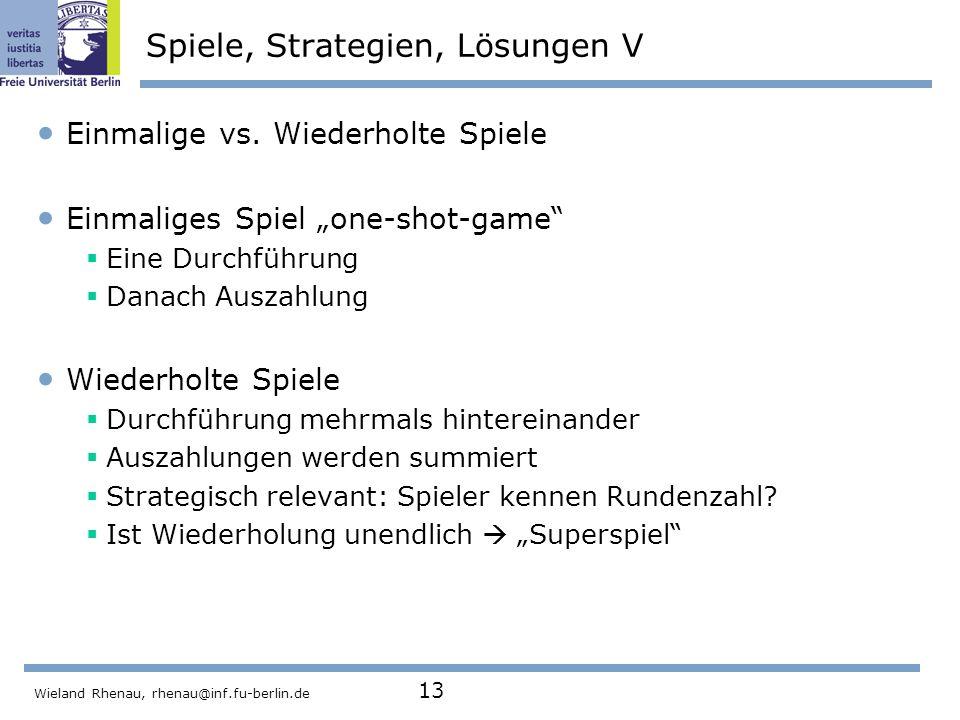 Spiele, Strategien, Lösungen V