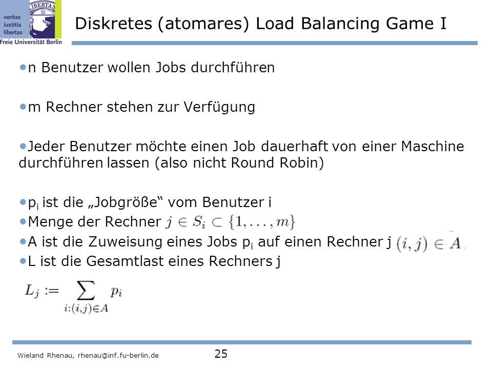 Diskretes (atomares) Load Balancing Game I