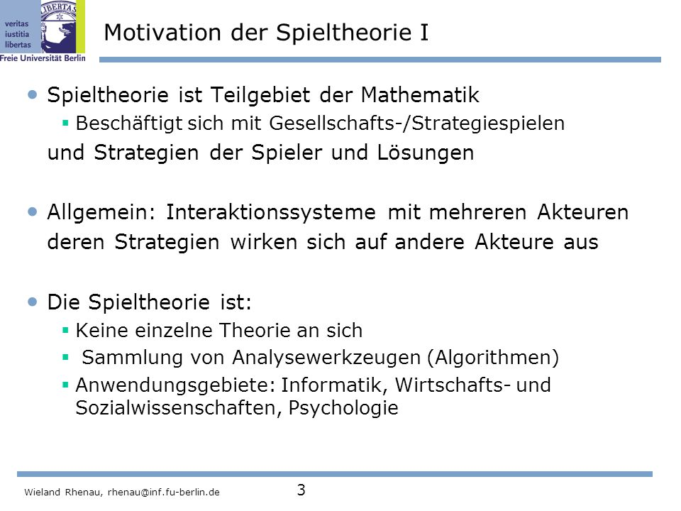 Motivation der Spieltheorie I