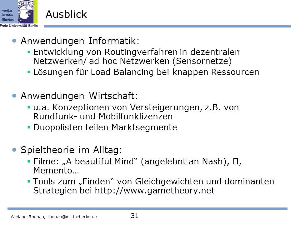 Ausblick Anwendungen Informatik: Anwendungen Wirtschaft: