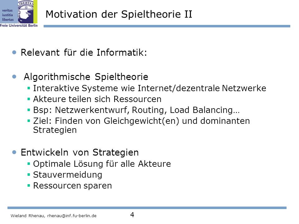 Motivation der Spieltheorie II