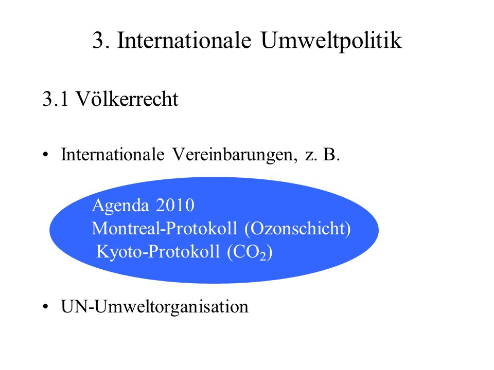 3. Internationale Umweltpolitik
