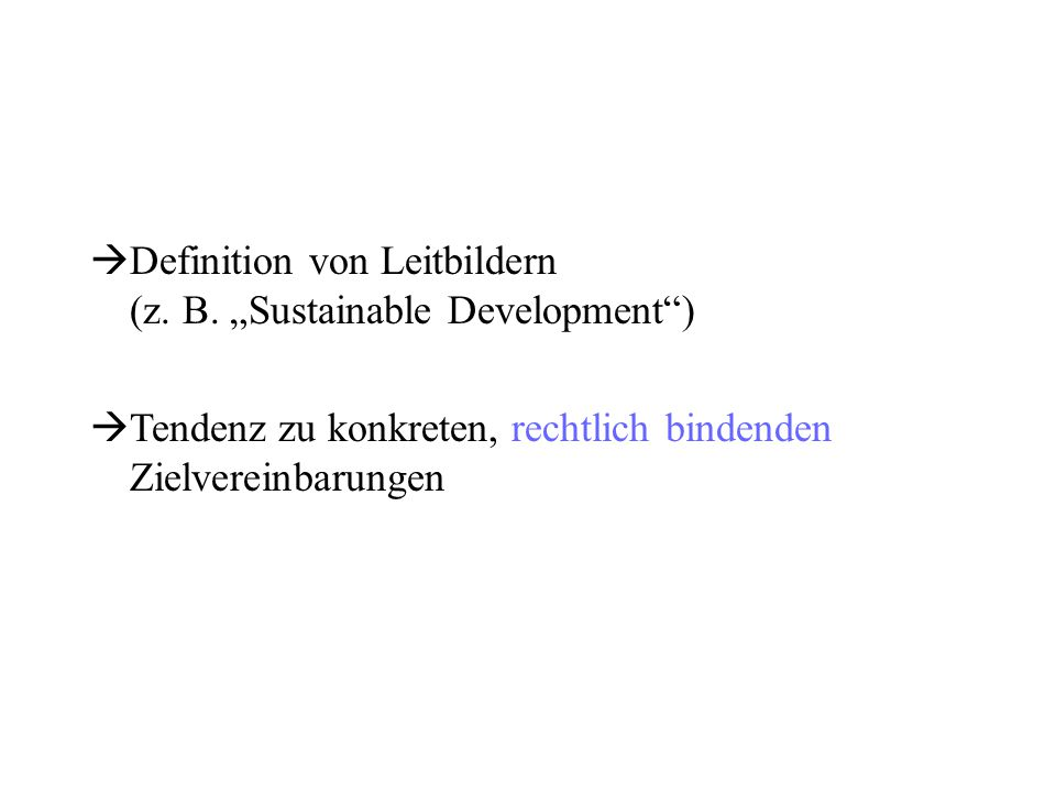 "Definition von Leitbildern (z. B. ""Sustainable Development )"
