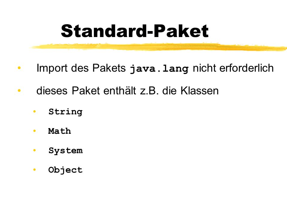Standard-Paket Import des Pakets java.lang nicht erforderlich