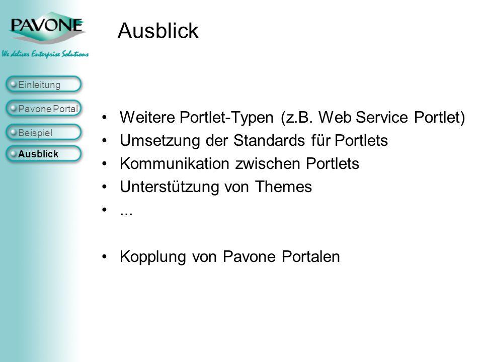 Ausblick Weitere Portlet-Typen (z.B. Web Service Portlet)
