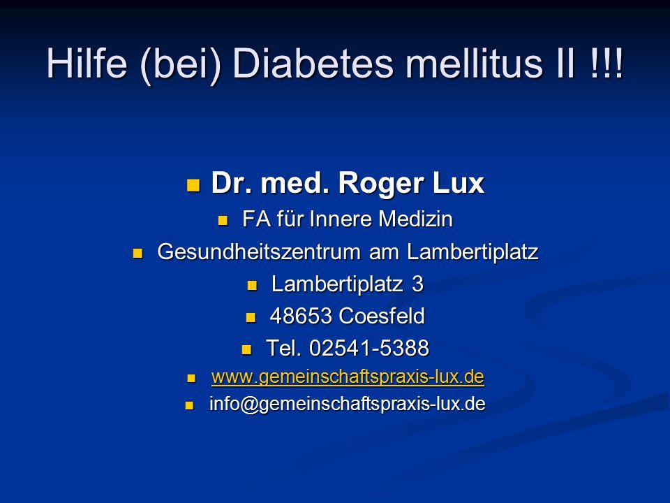 Hilfe (bei) Diabetes mellitus II !!!