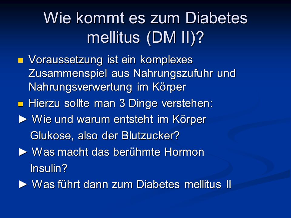Wie kommt es zum Diabetes mellitus (DM II)