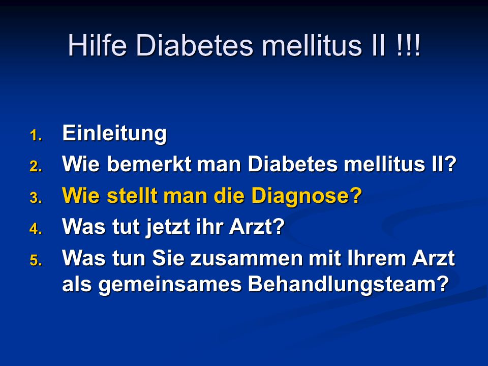 Hilfe Diabetes mellitus II !!!