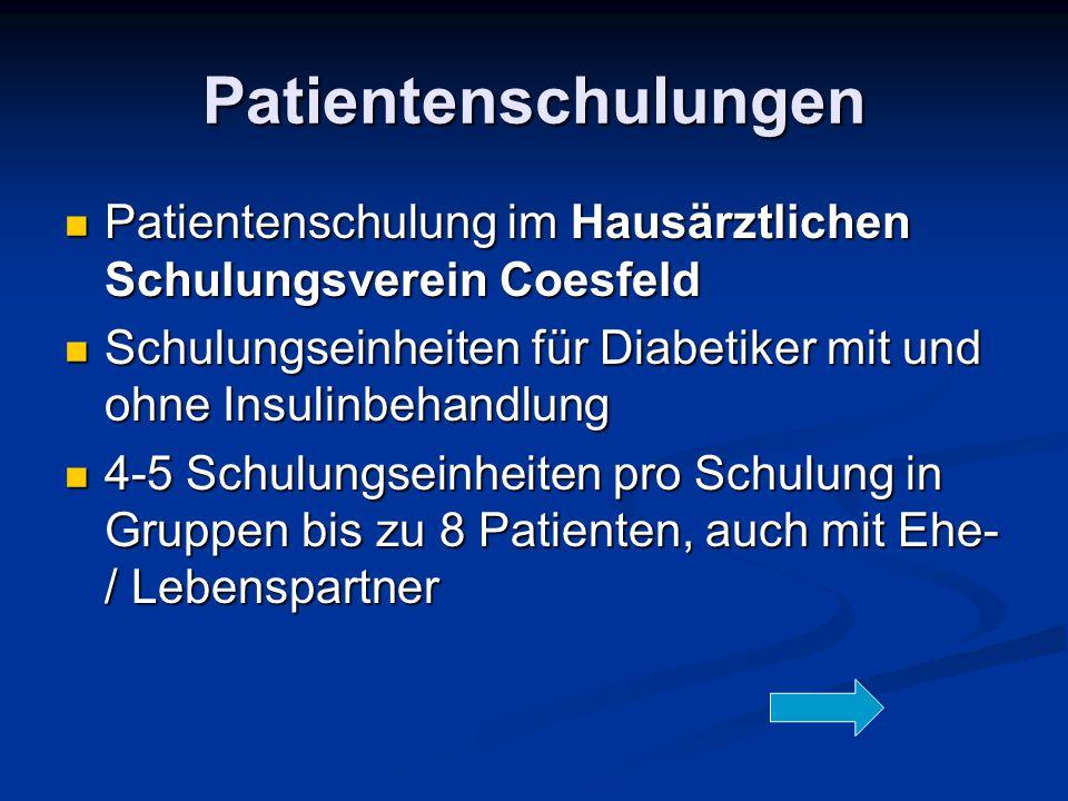 Patientenschulungen Patientenschulung im Hausärztlichen Schulungsverein Coesfeld. Schulungseinheiten für Diabetiker mit und ohne Insulinbehandlung.