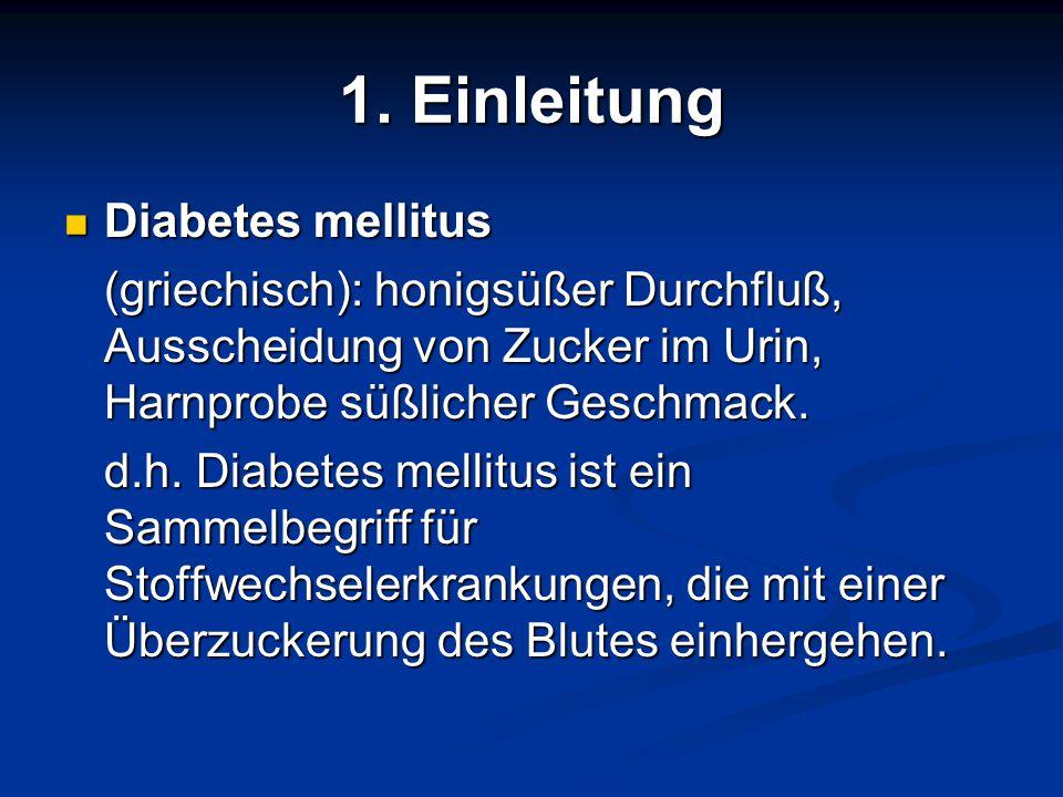 1. Einleitung Diabetes mellitus
