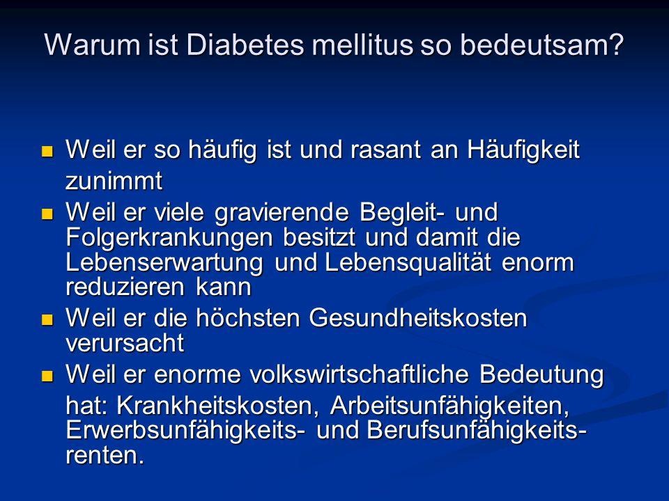 Warum ist Diabetes mellitus so bedeutsam