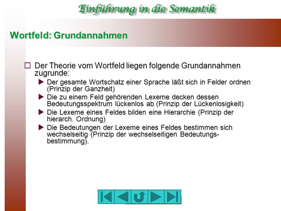 Wortfeld: Grundannahmen