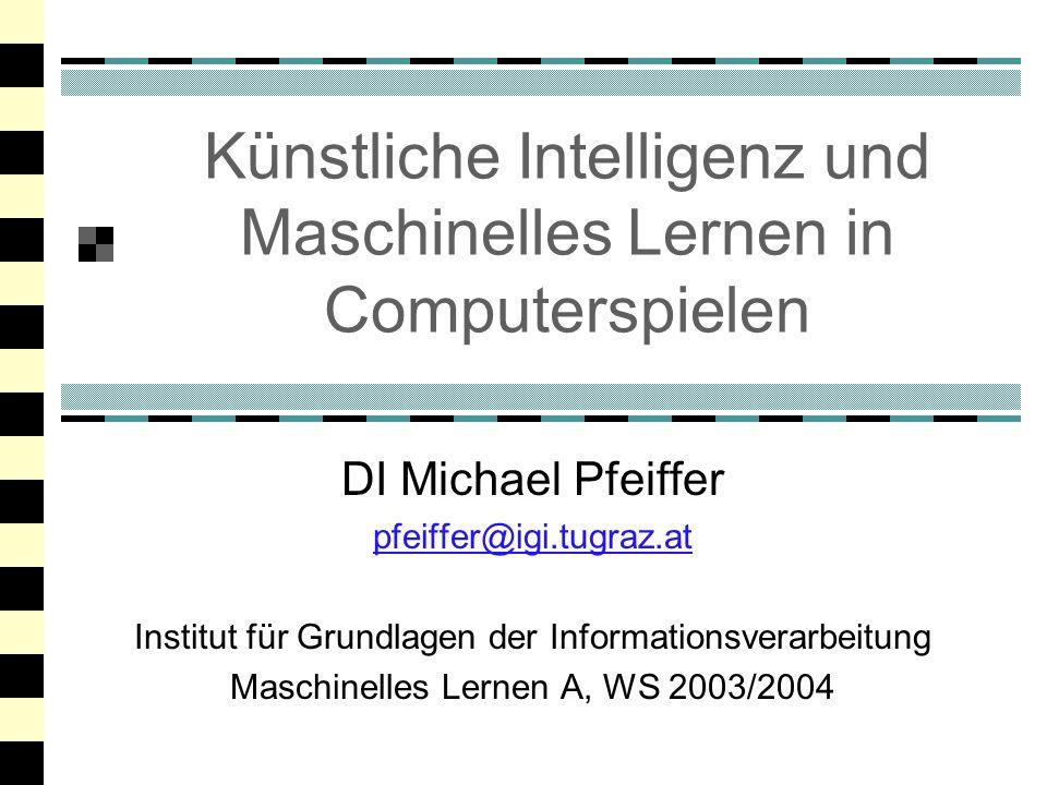 Künstliche Intelligenz und Maschinelles Lernen in Computerspielen