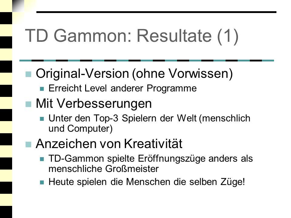 TD Gammon: Resultate (1)