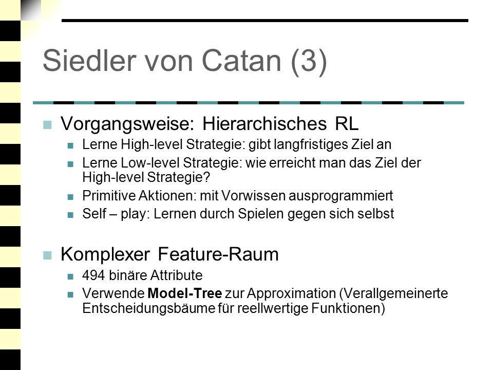 Siedler von Catan (3) Vorgangsweise: Hierarchisches RL