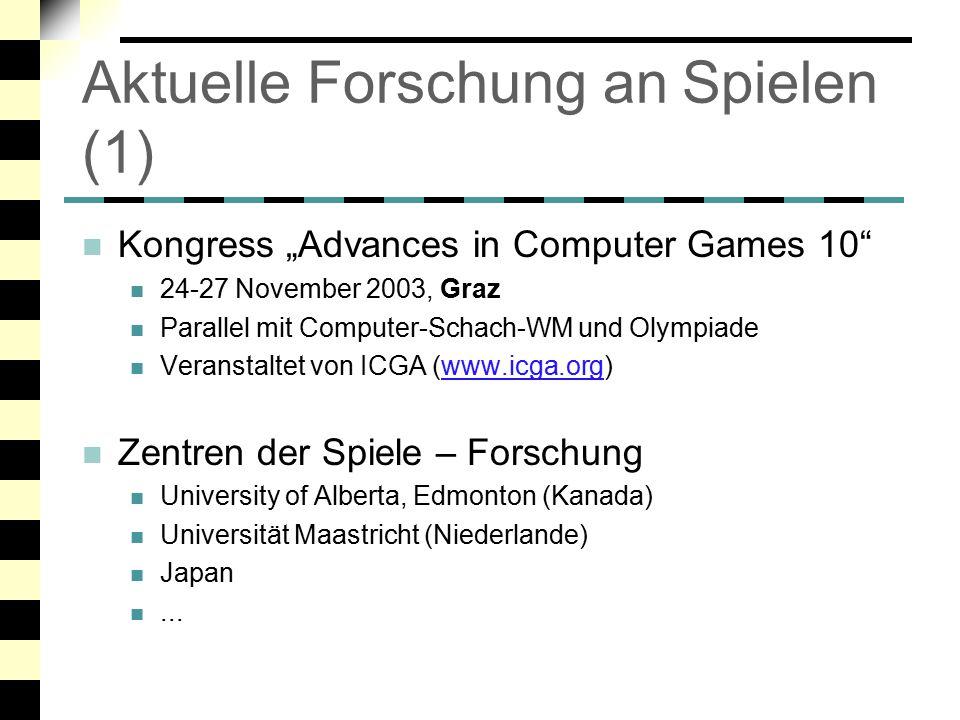 Aktuelle Forschung an Spielen (1)