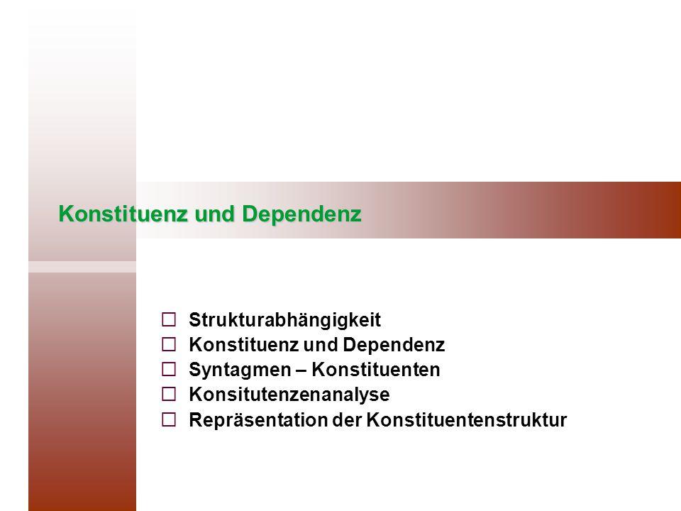 Konstituenz und Dependenz