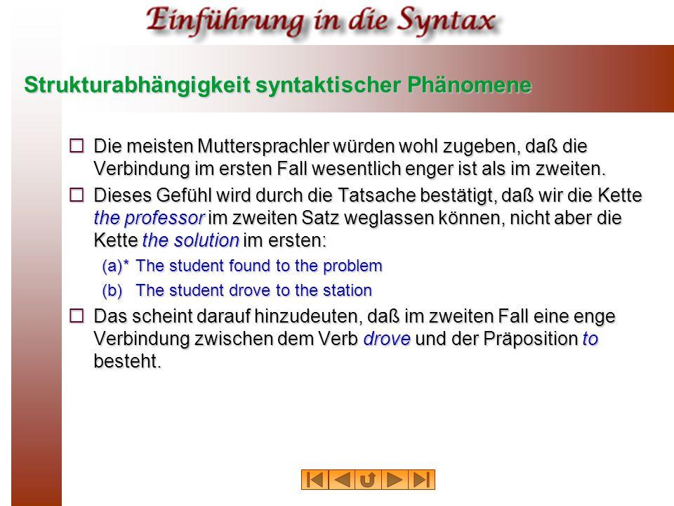 Strukturabhängigkeit syntaktischer Phänomene