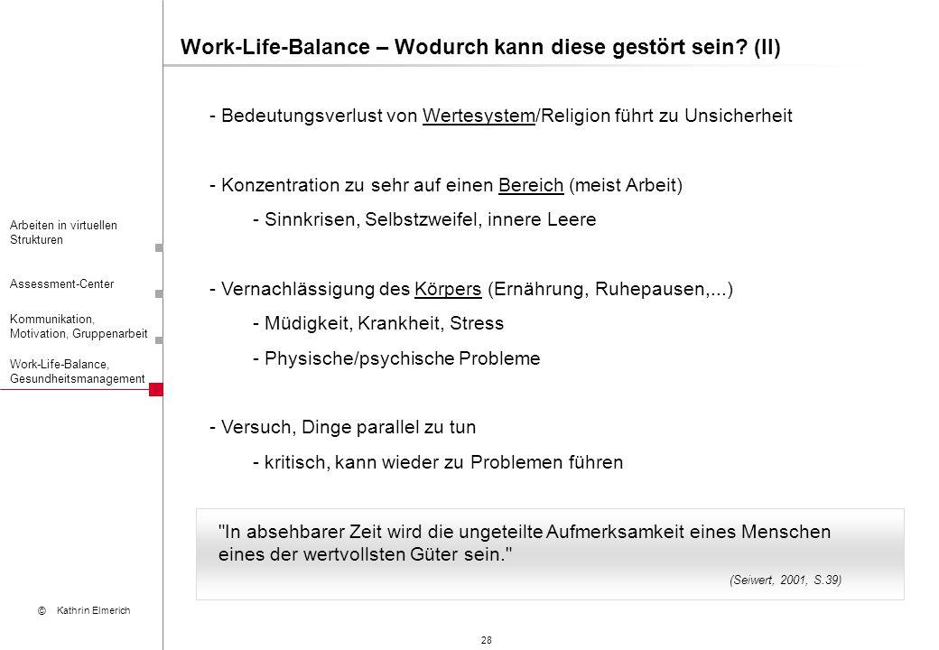Work-Life-Balance – Wodurch kann diese gestört sein (II)