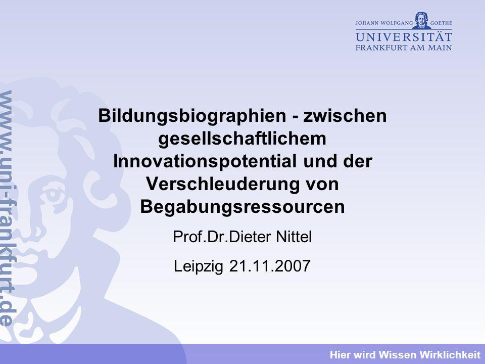 Bildungsbiographien - zwischen gesellschaftlichem Innovationspotential und der Verschleuderung von Begabungsressourcen
