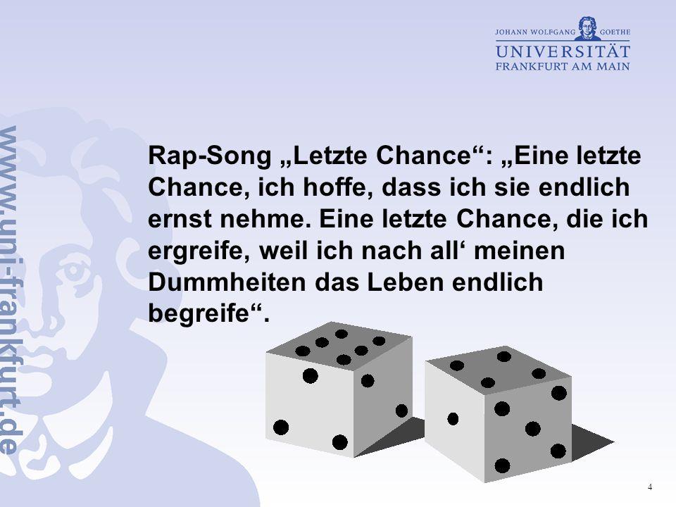 """Rap-Song """"Letzte Chance : """"Eine letzte Chance, ich hoffe, dass ich sie endlich ernst nehme."""