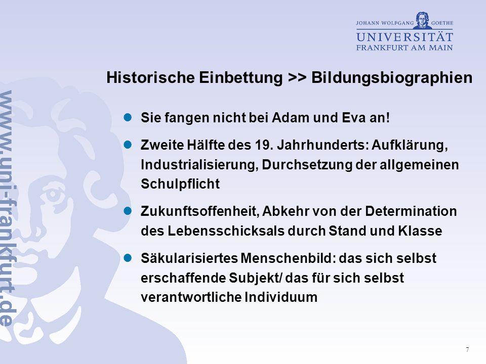 Historische Einbettung >> Bildungsbiographien