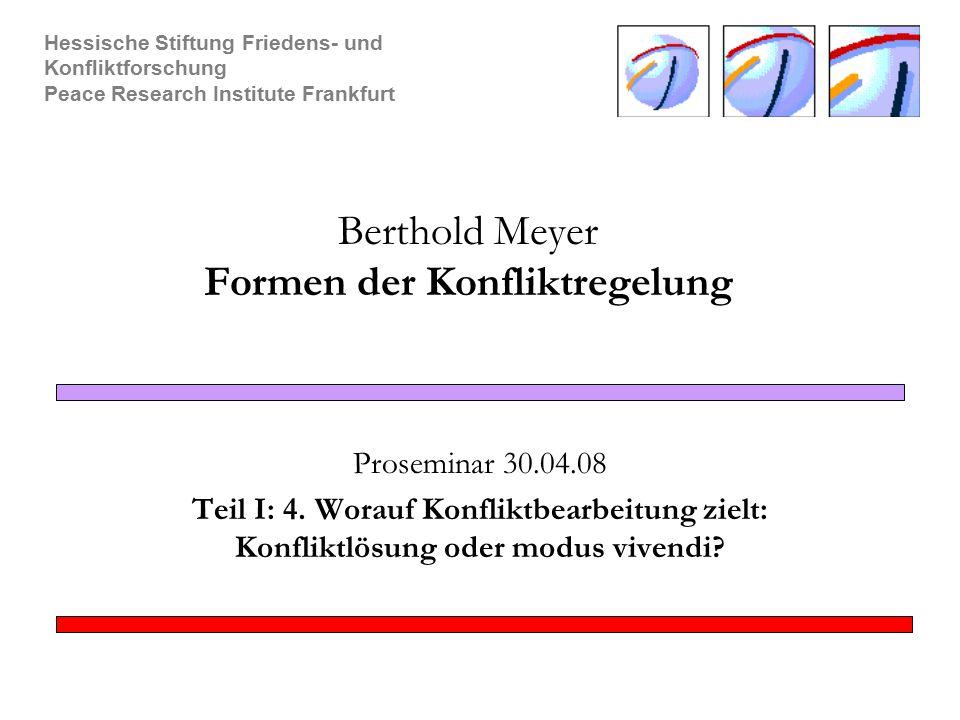 Berthold Meyer Formen der Konfliktregelung