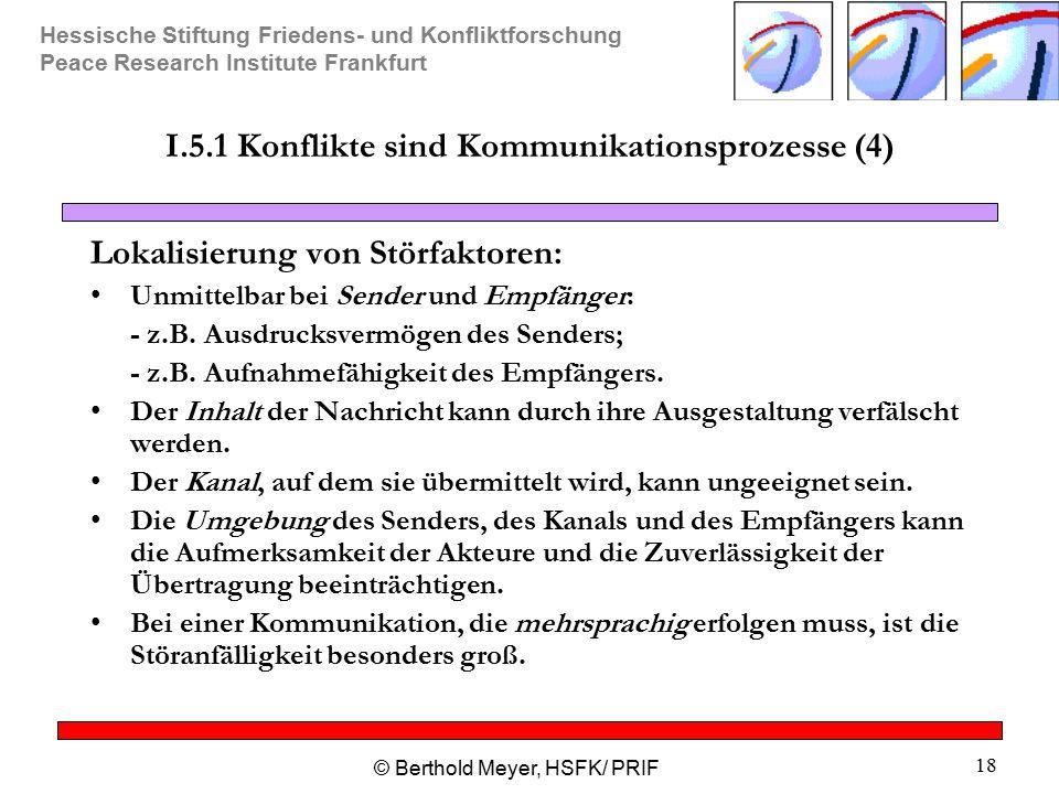 I.5.1 Konflikte sind Kommunikationsprozesse (4)