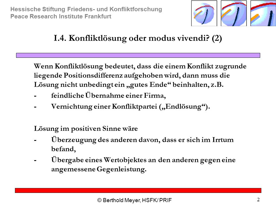 I.4. Konfliktlösung oder modus vivendi (2)