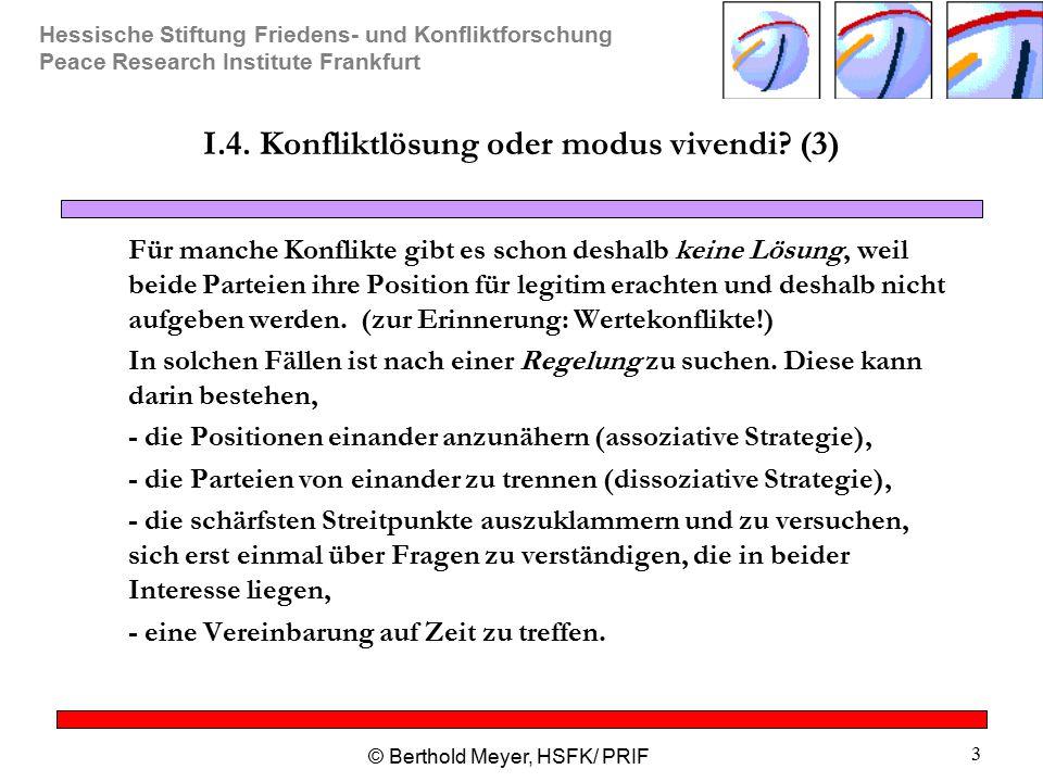 I.4. Konfliktlösung oder modus vivendi (3)