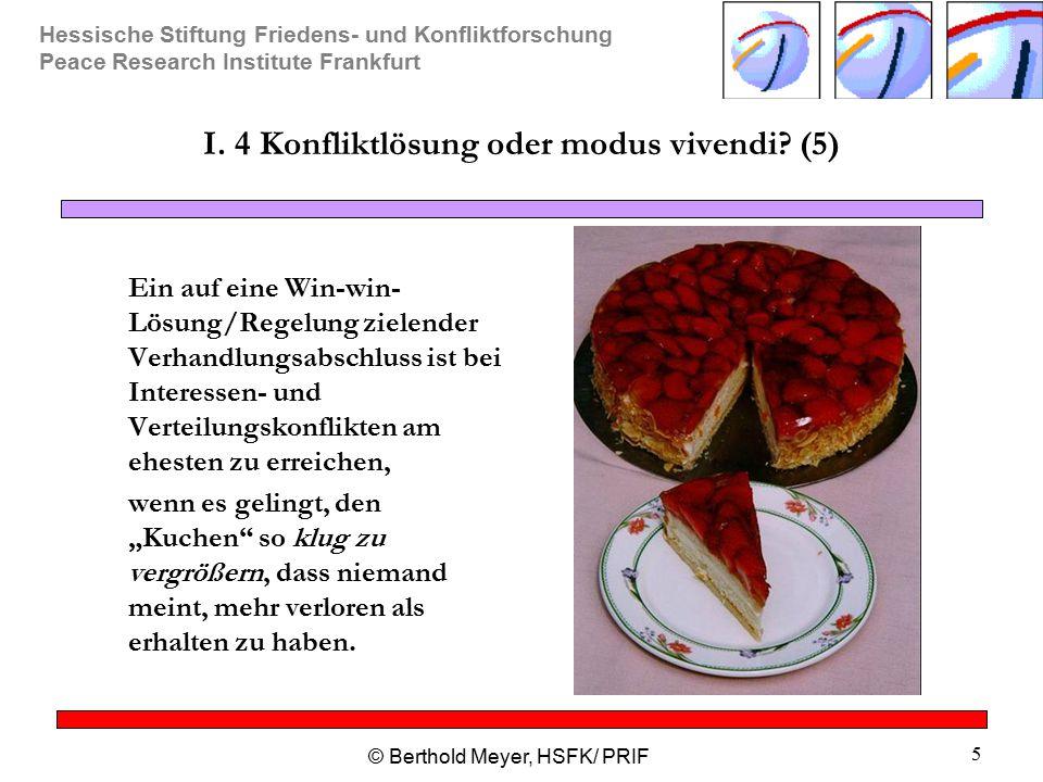 I. 4 Konfliktlösung oder modus vivendi (5)