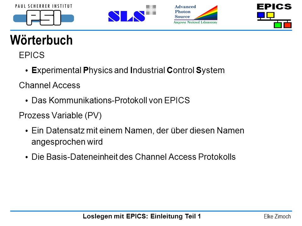 Wörterbuch EPICS Experimental Physics and Industrial Control System