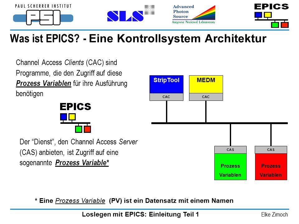 Was ist EPICS - Eine Kontrollsystem Architektur