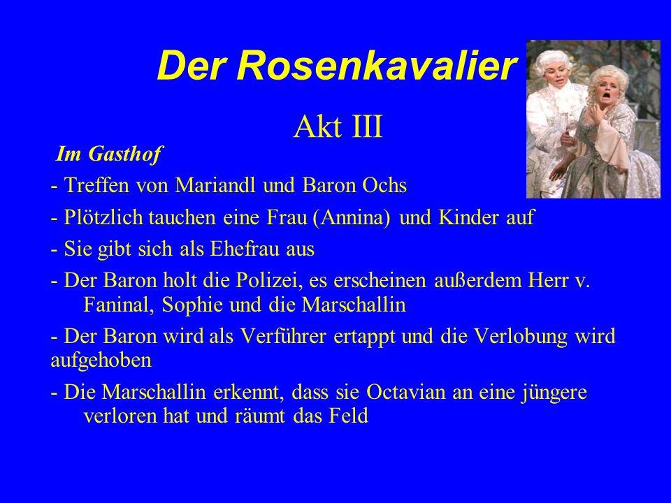 Der Rosenkavalier Akt III Im Gasthof