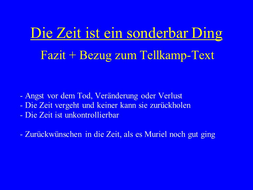 Fazit + Bezug zum Tellkamp-Text