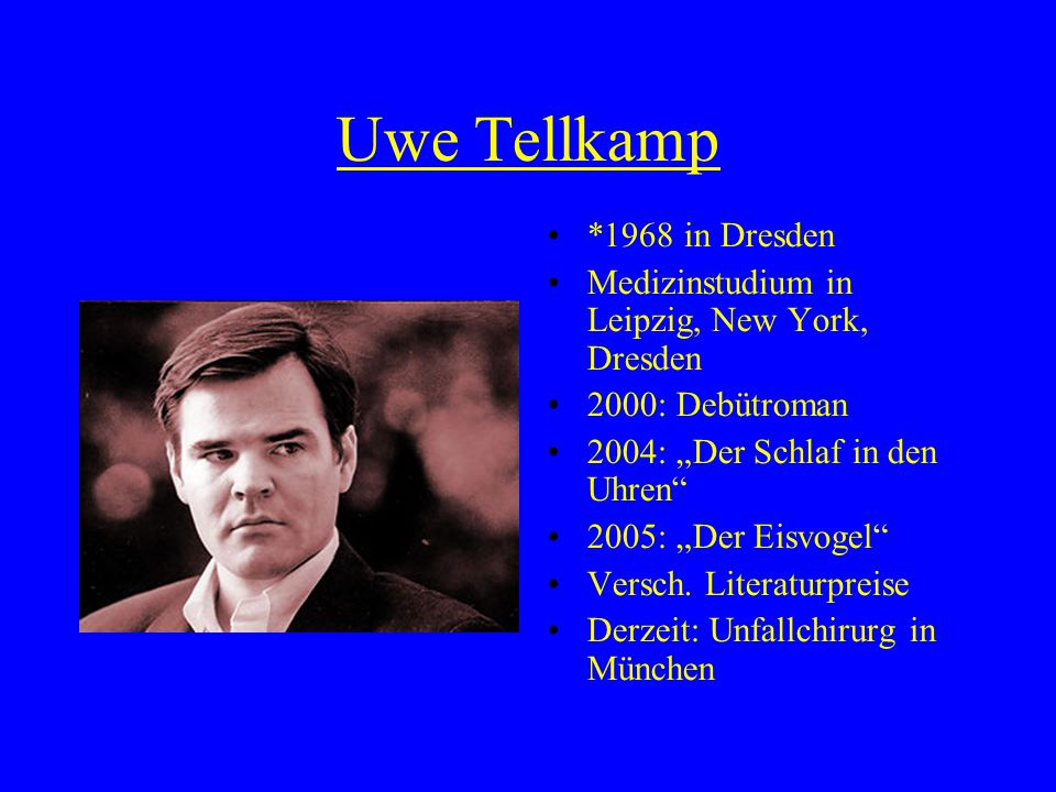 Uwe Tellkamp *1968 in Dresden