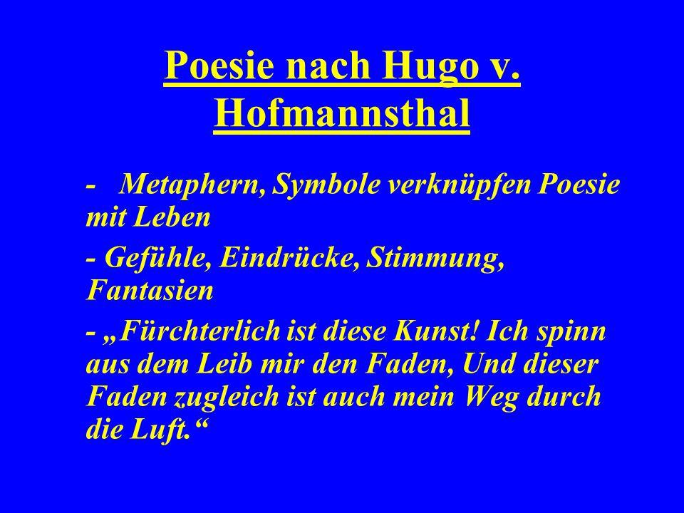Poesie nach Hugo v. Hofmannsthal