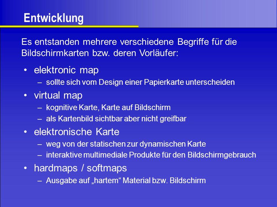 Entwicklung elektronic map virtual map elektronische Karte