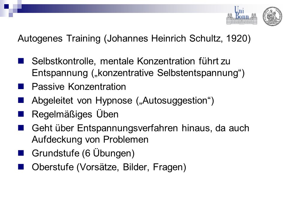 Autogenes Training (Johannes Heinrich Schultz, 1920)